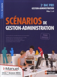 Laurent Robin - 2e BAC PRO gestion-administration - Scénarios de gestion-administration - Pôle 1 à 4.