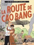 Laurent Rullier et  Stanislas - La vie de Victor Levallois Tome 2 : La route de Cao Bang.