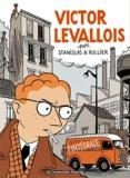 Laurent Rullier et Stanislas Barthélémy - Victor Levallois - L'Intégrale.