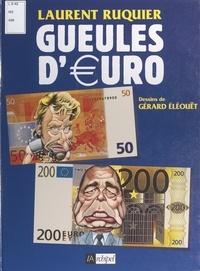 Laurent Ruquier et Gérard Eléouët - Gueules d'€uro.