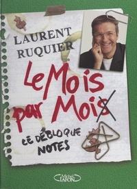 Laurent Ruquier et Favre Angouillant - Le mois par moi(s) - Le débloque notes.