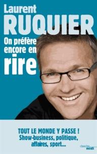 Laurent Ruquier - On a pas fini d'en rire ! - Saison 2012-2013.