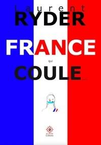 Laurent Ryder - France qui coule....
