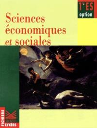Laurent Saadoun et Béatrice Mabilon-Bonfils - Fichier de sciences économiques et sociales, 1re ES option.