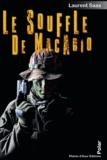 Laurent Saas - Le souffle de Macario - Thriller en pays alpin.