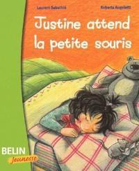 Laurent Sabathié et Roberta Angeletti - Justine attend la petite souris.