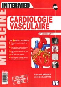 Laurent Sabbah et Jérôme Lacotte - Cardiologie vasculaire.