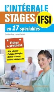 Laurent Sabbah - L'intégrale - Stages infirmiers en 17 spécialités.