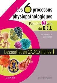 Deedr.fr Les 6 processus physiopathologiques pour les 3 ans du DEI - L'essentiel en 200 fiches! Image