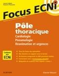 Laurent Sabbah et Benjamin Planquette - Pôle thoracique : Cardiologie/Pneumologie/Réanimation et urgences - Apprendre et raisonner pour les ECNi.