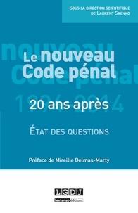 Le Nouveau Code pénal : 20 ans après- Etat des questions - Laurent Saenko pdf epub