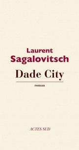 Laurent Sagalovitsch - Dade City.