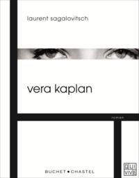 Laurent Sagalovitsch - Vera Kaplan.