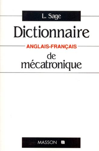 Laurent Sage - Dictionnaire de mécatronique - Anglais-français.