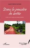 Laurent Salinier-Auricoste - Dans la poussière du sertão - A vélo sur les routes du Nordeste brésilien.