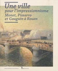 Coachingcorona.ch Une ville pour l'impressionnisme - Monet, Pissarro et Gauguin à Rouen Image