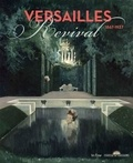 Laurent Salomé et Claire Bonnotte - Versailles Revival - 1867-1937.