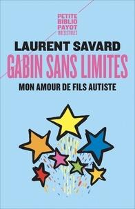 Laurent Savard - Gabin sans limites.