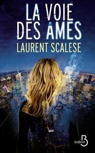 Laurent Scalese - La voie des âmes.