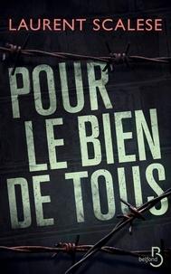 Laurent Scalese - Pour le bien de tous.