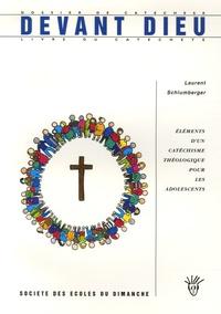 Laurent Schlumberger - Devant Dieu - Elements d'un catéchisme théologique pour les adolescents - Livre du catéchète.