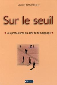 Histoiresdenlire.be Sur le seuil - Les protestants au défi du témoignage Image