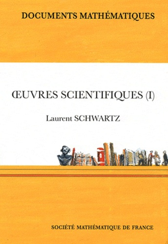 Laurent Schwartz - Oeuvres scientifiques - 3 volumes. 1 DVD