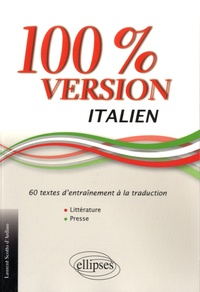 Laurent Scotto d'Ardino - 100% version italien - 60 textes d'entrainement à la traduction.