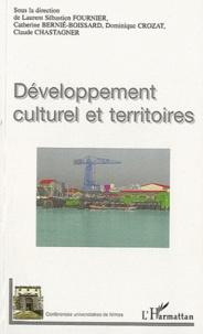 Laurent Sébastien Fournier et Catherine Bernié-Boissard - Développement culturel et territoires.