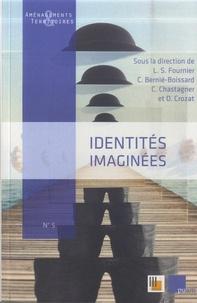Laurent Sébastien Fournier et Claude Chastagner - Identités imaginées.