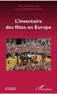 Laurent Sébastien Fournier - L'inventaire des fêtes en Europe.