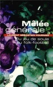 Mêlée générale - Du jeu de soule au folk-football.pdf