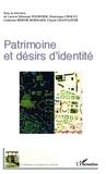 Laurent Sébastien Fournier et Dominique Crozat - Patrimoine et désirs d'identité.