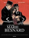 Laurent Seigneuret et Julien Moca - L'affaire Marie Besnard.