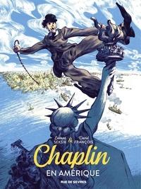 Laurent Seksik et David François - Chaplin En Amérique.