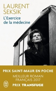 Laurent Seksik - L'exercice de la médecine.