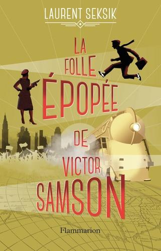 La folle épopée de Victor Samson