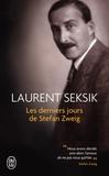 Laurent Seksik - Les derniers jours de Stefan Zweig.