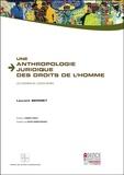 Laurent Sermet - Une anthropologie juridique des Droits de l'homme - Les chemins de l'océan Indien.