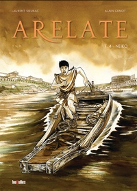 Laurent Sieurac - Arelate Tome 4 : Neiko.