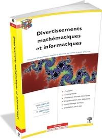 Laurent Signac - Divertissements mathématiques et informatiques.