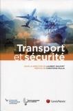 Laurent Siguoirt - Transport et sécurité.