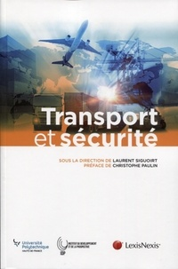Transport et sécurité - Laurent Siguoirt pdf epub