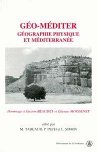 Deedr.fr Géo-méditer. - Géographie physique et Méditerranée, Hommage à Gaston Beaudet et Etienne Moissenet Image