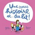 Laurent Simon et Marion Gandon - Une (petite) histoire et... au lit !.