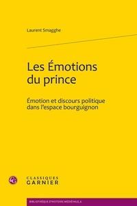Les émotions du prince - Emotion et discours politique dans lespace bourguignon.pdf