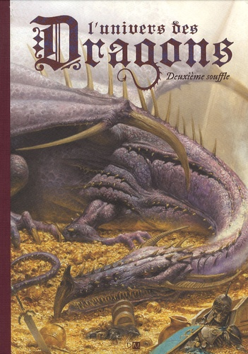 Laurent Souillé - L'univers des Dragons - Tome 2, Deuxième souffle.