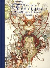 L'univers féerique d'Olivier Ledroit- Tome 2 - Laurent Souillé   Showmesound.org