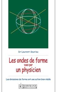 Laurent Souriau - Les ondes de forme vues par un physicien.