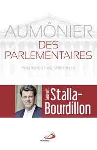 Aumônier des parlementaires - Politique et vie spirituelle.pdf
